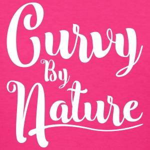 Curvy by Nature Women's T-Shirts - Women's T-Shirt