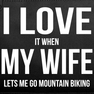 I LOVE MY WIFE (WHEN SHE LETS ME GO MOUNTAIN BIKING), Sportswear - Duffel Bag