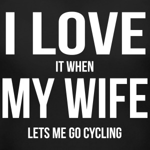 I LOVE MY WIFE (WHEN SHE LETS ME GO CYCLING) Women's T-Shirts - Women's Maternity T-Shirt