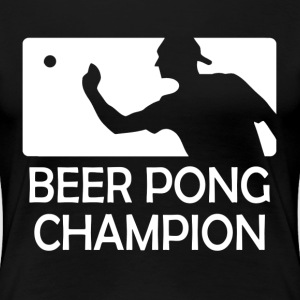 Beer Pong Champion Cups Table University Drinks Women's T-Shirts - Women's Premium T-Shirt