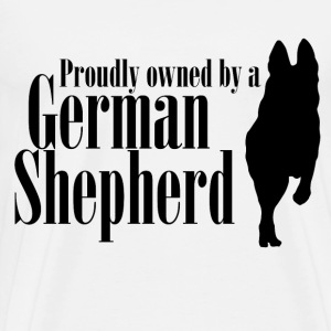 Proudly Owned by GSD - Men's Premium T-Shirt