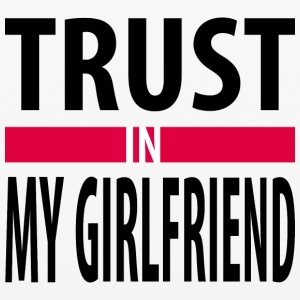 I trust in my girlfriend Phone & Tablet Cases - iPhone 6/6s Rubber Case