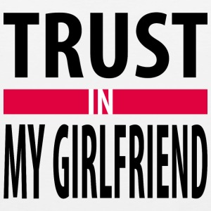 I trust in my girlfriend Sportswear - Men's Premium Tank