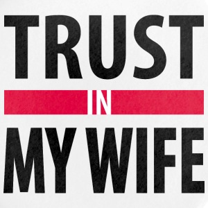 I trust in my wife Buttons - Large Buttons