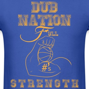 full strength DUBS - Men's T-Shirt