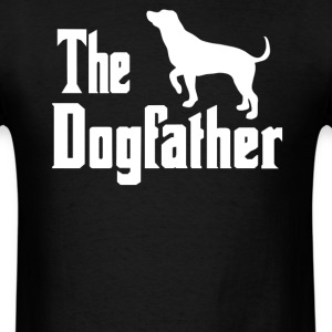 The Dog Father  - Men's T-Shirt