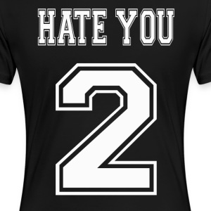 hate - Women's Premium T-Shirt