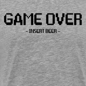 Game Over Insert Beer FUNNY GEEK NERD PARTY T-Shirts - Men's Premium T-Shirt