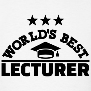 Best lecturer T-Shirts - Men's T-Shirt