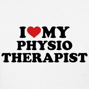 I love my physiotherapist Women's T-Shirts - Women's T-Shirt
