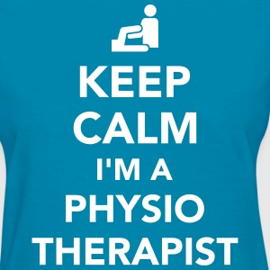 Keep calm I'm a physiotherapist Women's T-Shirts - Women's T-Shirt