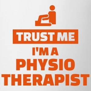 Trust me I'm a physiotherapist Mugs & Drinkware - Coffee/Tea Mug