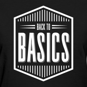 back to basics - Women's T-Shirt