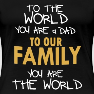 Father's Day Shirt - Women's Premium T-Shirt