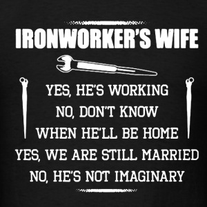 Ironworker's Wife Shirt - Men's T-Shirt
