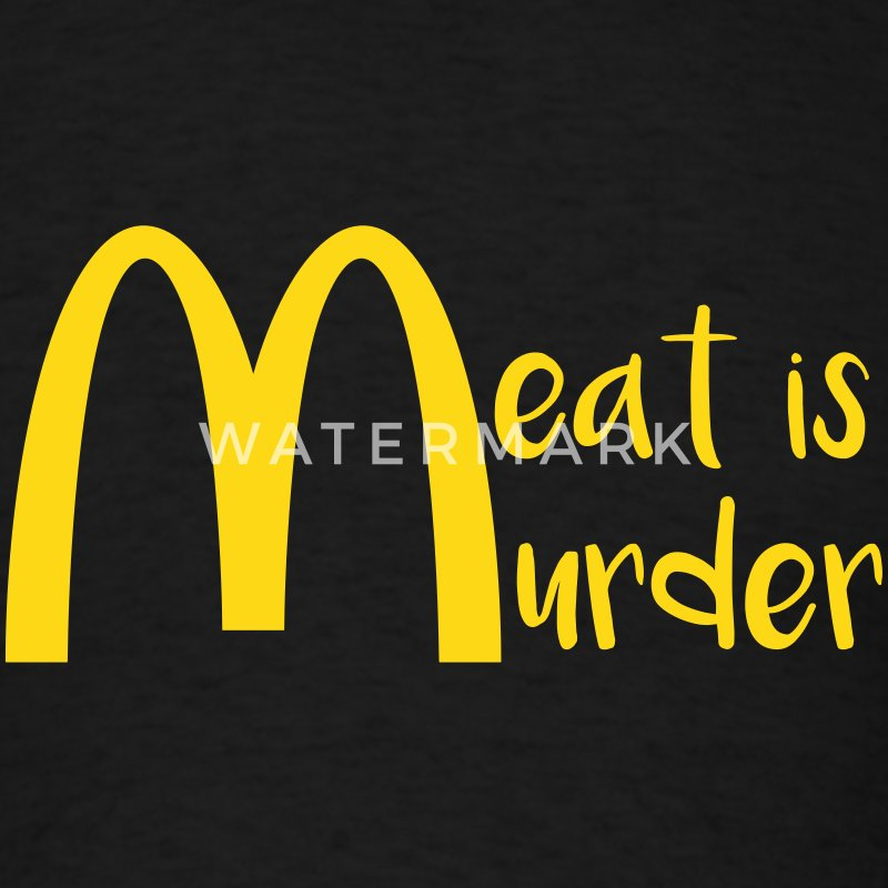 Meat Is Murder T-Shirts - Men's T-Shirt