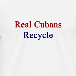 real_cubans_recycle T-Shirts - Men's Premium T-Shirt