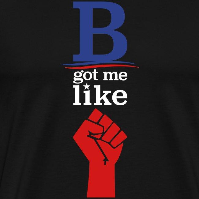 B got me like (revolution)