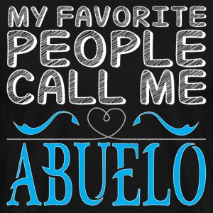 MY FAVORITE PEOPLE CALL ME ABUELO T-Shirts - Men's Premium T-Shirt