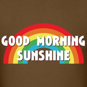 Good Morning Sunshine - Men's T-Shirt