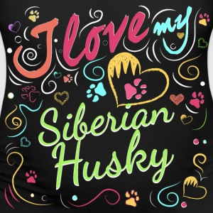 I love my Siberian Husky - Women's Maternity T-Shirt