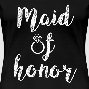 Maid of Honor women's shirt - Women's Premium T-Shirt