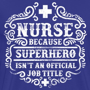 Nurse - Superhero T-Shirts - Men's Premium T-Shirt