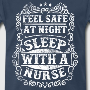 Sleep with a Nurse Quote T-Shirts - Men's Premium T-Shirt