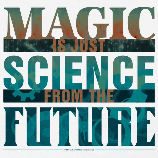 Magic—it's  Just Science, Rust & Teal