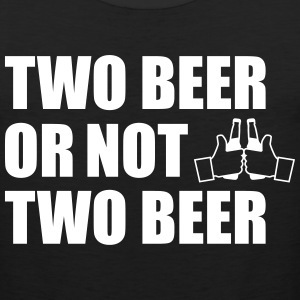 Two Beer or not two beer Sportswear - Men's Premium Tank