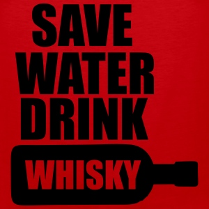 Save Water drink Whisky Sportswear - Men's Premium Tank
