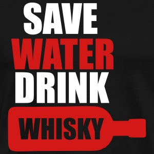 Save Water drink Whisky T-Shirts - Men's Premium T-Shirt