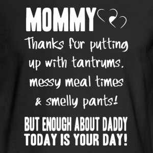 Mommy Shirt - Men's Long Sleeve T-Shirt