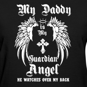 My Daddy Shirt - Women's T-Shirt