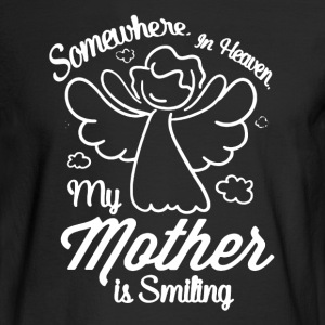 My Mother Shirt - Men's Long Sleeve T-Shirt