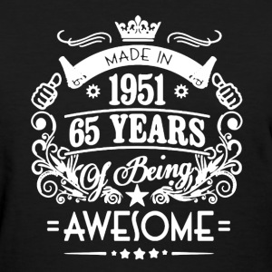 Made In 1951 Shirt - Women's T-Shirt