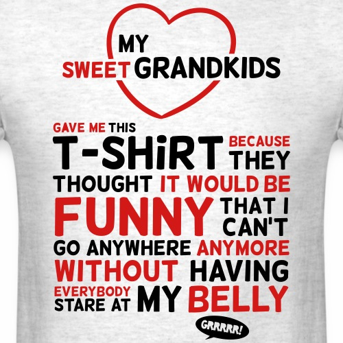Fun shirt for grandpa or