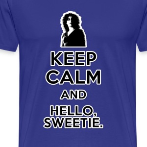 Keep Calm and Hello Sweetie - Men's Premium T-Shirt