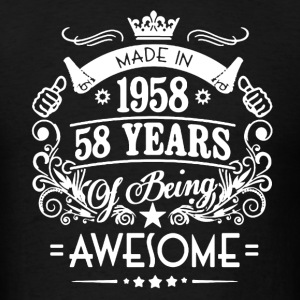 Made In 1958 Shirt - Men's T-Shirt