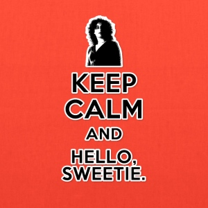 Keep Calm and Hello Sweetie - Tote Bag