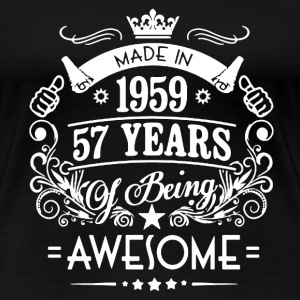 Made In 1959 Shirt - Women's Premium T-Shirt
