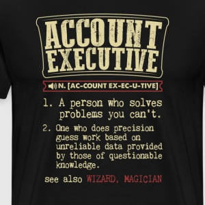 Account Executive Dictionary Term  Badass T-Shirts - Men's Premium T-Shirt