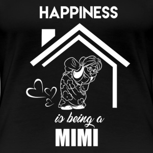 Happiness Is Being Mimi - Women's Premium T-Shirt