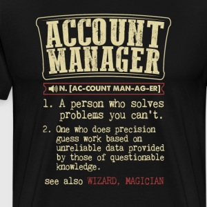 Account Manager Funny Dictionary Term Men's Badass - Men's Premium T-Shirt