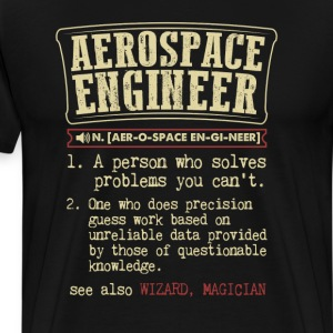 Aerospace Engineer Dictionary Term  Badass T-Shirt - Men's Premium T-Shirt