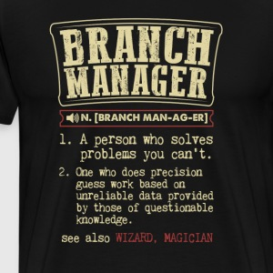 Branch Manager Funny Dictionary Term Men's Badass  - Men's Premium T-Shirt
