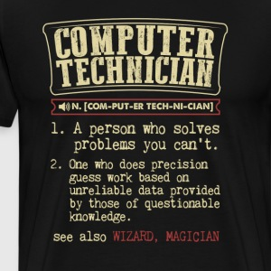 Computer Technician Funny Dictionary Term T-Shirt - Men's Premium T-Shirt