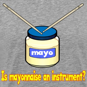 Mayo - Men's Premium T-Shirt