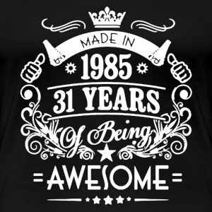 Made In 1985 Shirt - Women's Premium T-Shirt