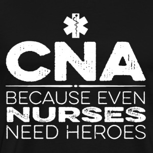 CNA Nurses Shirt - Men's Premium T-Shirt